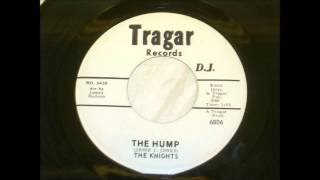 The Knights - The Hump