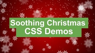 Soothing Christmas CSS Demos