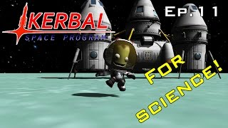 Kerbal Science Adventures! - Kerbal Space Program Ep.11