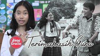 Download lagu Terimakasih Guru - Alena Gracia (Official Music Video) MP3