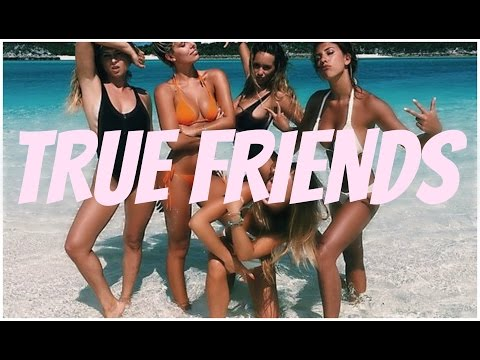 How to find the best friends for you! TRUE FRIENDS
