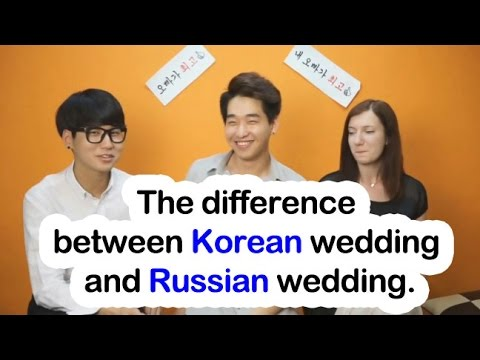 korean wedding vs russian wedding ���� ������ ���� ���� ������