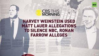 NBC & Clinton tried to kill Weinstein scoop – ex-NBC journalist