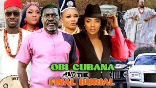OBI CUBANA AND THE FINAL BURIAL FULL MOVIE - KANAYO O KANAYO 2021 LATEST NOLLYWOOD MOVIE