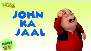 John Ka Jaal - Motu Patlu in Hindi - 3D Animation Cartoon for Kids - As on Nickelodeon