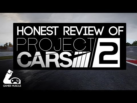 PROJECT CARS 2 - HONEST REVIEW -  GOOD / BAD / SIMCADE ?