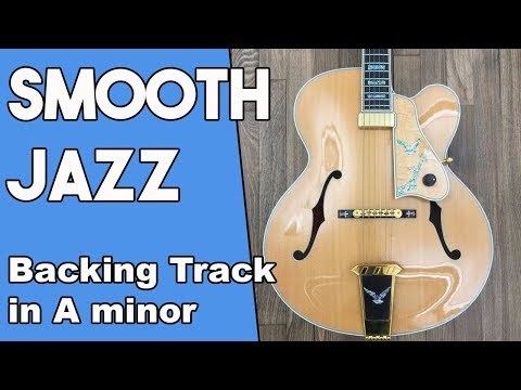 Smooth Jazz Backing track in Am