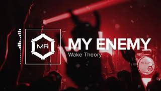 Wake Theory - My Enemy [HD]