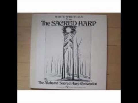 The Alabama Sacred Harp Convention - Wondrous Love