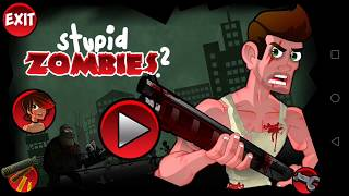 Stupid Zombies 2 / Level 1 to 21 Gameplay Walkthrough screenshot 1