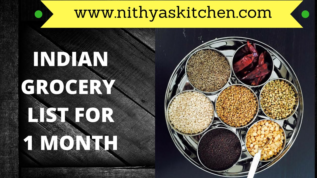 indian store grocery list for one month wwwnithyaskitchencom youtube