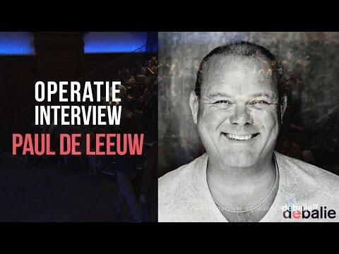 Operatie Interview Paul de Leeuw (compleet)