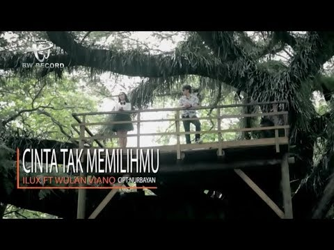 Wulan Viano feat. Ilux - Cinta Tak Memilihmu (Official Cover Video)