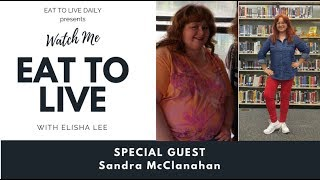 Episode 8 Watch Me Eat To Live Sandra 100 Pounds