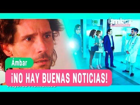 Ámbar ¡No hay buenas noticias! - Mejores Momentos / Capítulo 100