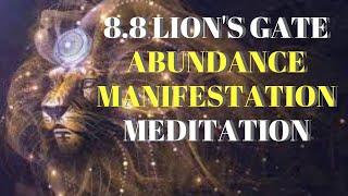 8.8 Lion's Gate Abundance Manifestation Meditation || Abundance Manifestation Series (8)