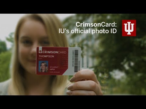 CrimsonCard: IU's Official Photo ID For Students, Faculty, And Staff.