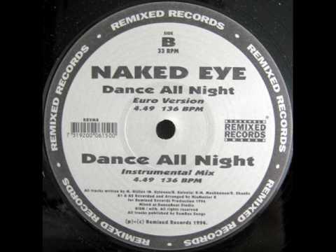 Naked Eye Dance All Night