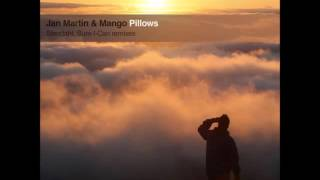 Jan Martin & Mango - Pillows (Sure-I-Can Remix)