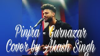 Pinjra gurnazar  melody cover by By Akash Singh. Piano, drum, vocals cover