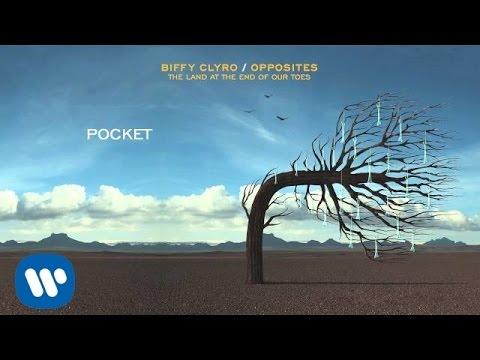 Biffy Clyro - Pocket - Opposites