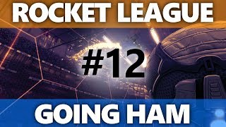 Rocket League: Going HAM - Episode 12