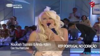 Kourosh Tazmini feat. Anda Adam - Can U Feel Love [RTP PORTUGAL NO CORAÇÃO]