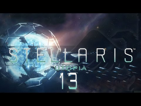 Stellaris Utopia #13 HORIZON SIGNAL - Stellaris Banks Update Let's Play