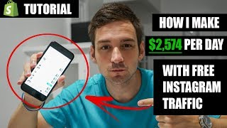How I Make $2,574 A Day On Shopify With FREE Instagram Traffic