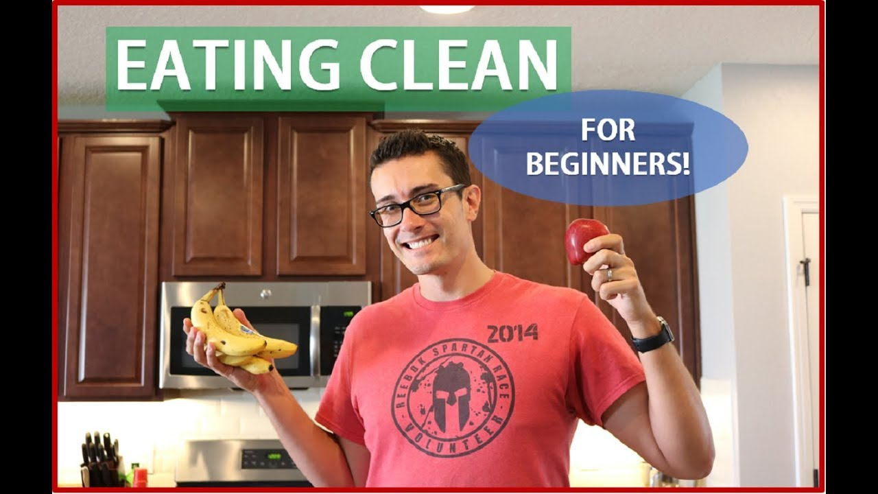 Eating Clean for Beginners + Two Amazing Recipes!