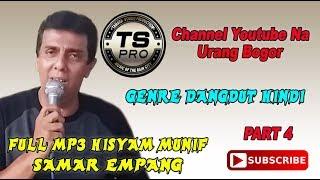 FULL MP3 PART 4 HISYAM MUNIF SAMAR EMPANG - مجموعة من الأغاني الملايو