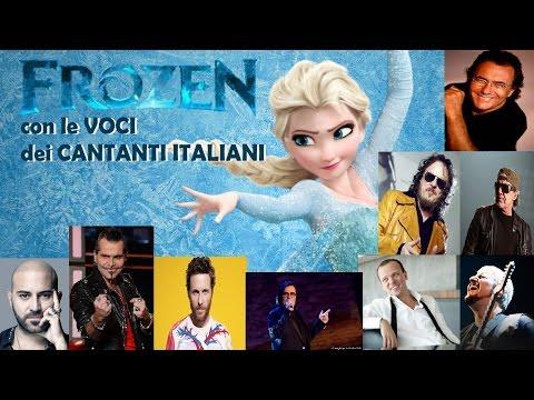 """""""FROZEN"""" - con le voci dei CANTANTI ITALIANI"""