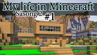My life in Minecraft S2 - del 1 (Svenska)