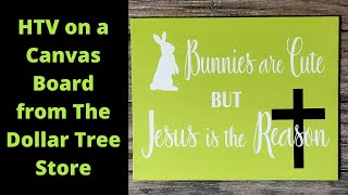 Make this Easter Sign Using HTV on a Canvas Board