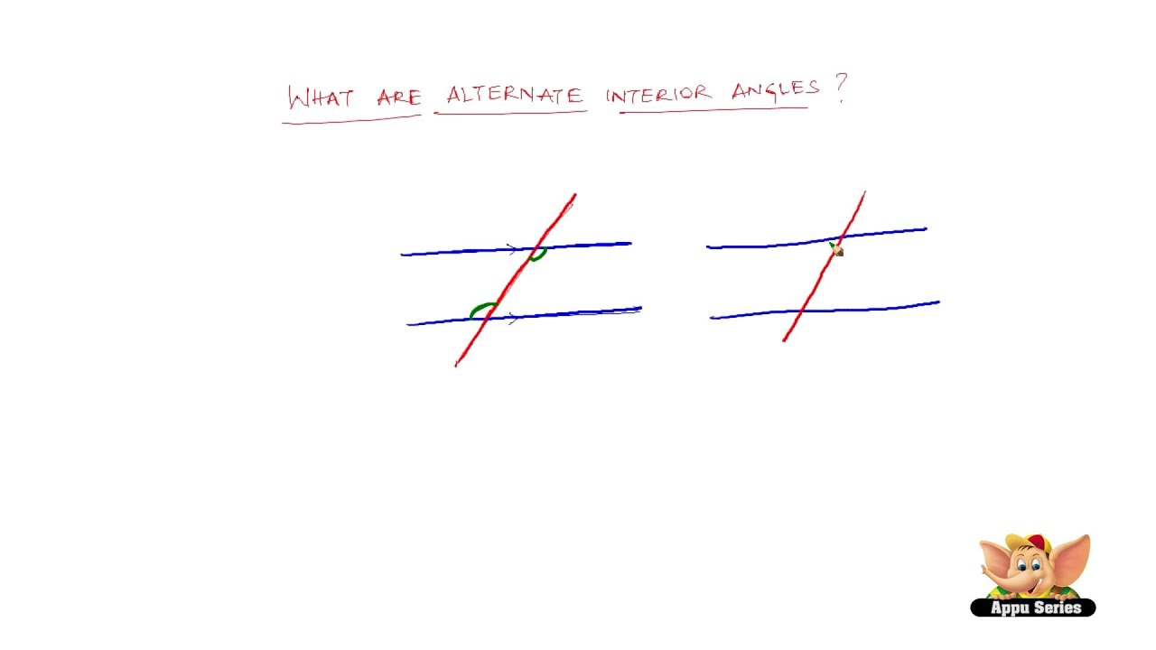 What are alternate interior angles