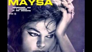 Maysa - Cent Mille Chansons (Thème du film Le Repos du Guerrier)