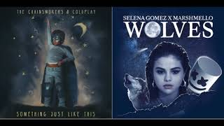 The Chainsmokers, Coldplay, Marshmello and Selena Gomez Mashup (Something Just Like This x Wolves)