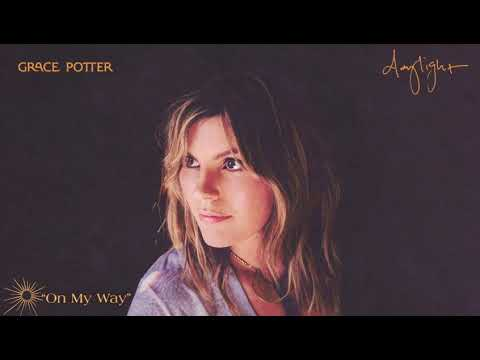 Grace Potter - On My Way (Official Audio)