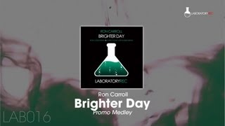 Ron Carroll - Brighter Day [Medley]