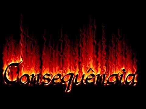 Consequência - Sem Chance (Por Favor)