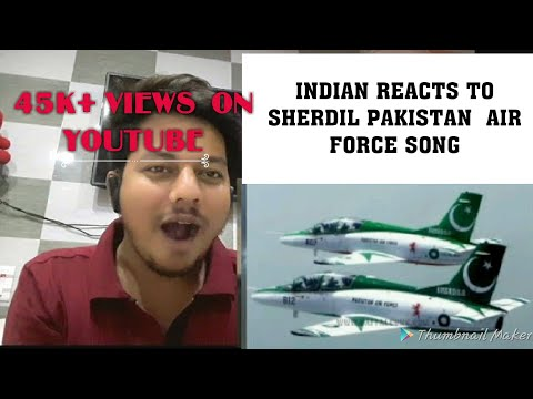 Sherdil shaheen pakistan Air force army song |reaction by Indian 21 reacts|
