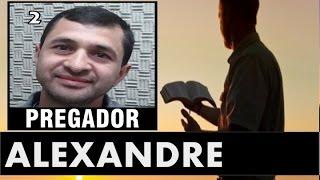 RÁDIO PES DE CRISTO - PREGADOR - ALEXANDRE - VL 2