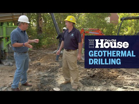 How to Drill for Geothermal Energy    This Old House