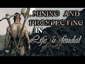 Life is Feudal | Basics of Mining | Mining, Prospecting and Precious Prospecting