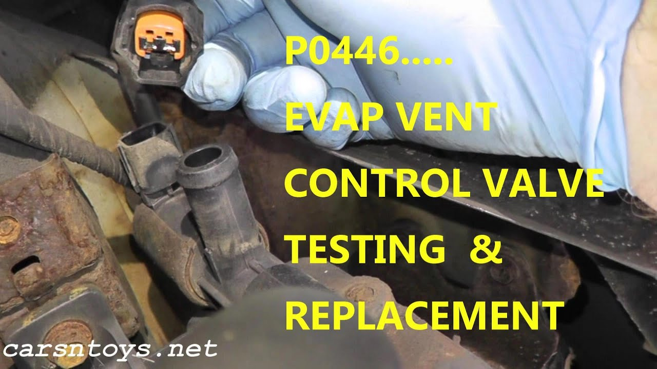 How To Test and Replace EVAP Canister Vent Control Valve P0446  YouTube