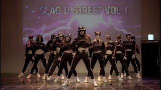 SLAG D STREET VOL.1 l AWESOME Crew l Present By SYSMOB