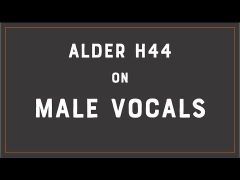ALDER H44 Vocal Demo