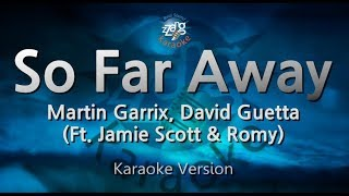 Martin Garrix, David Guetta-So Far Away (Melody) (Karaoke Version) [ZZang KARAOKE]