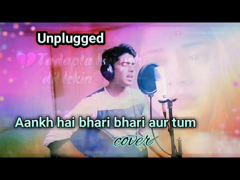 Aankh Hai Bhari Bhari - Unplugged | M.H.Rahman | Tumse Achha Kaun Hai