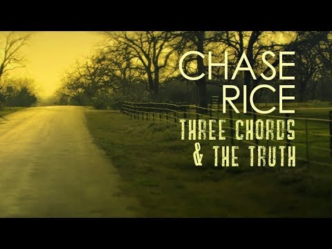 Chase Rice Three Chords The Truth Lyrics Youtube
